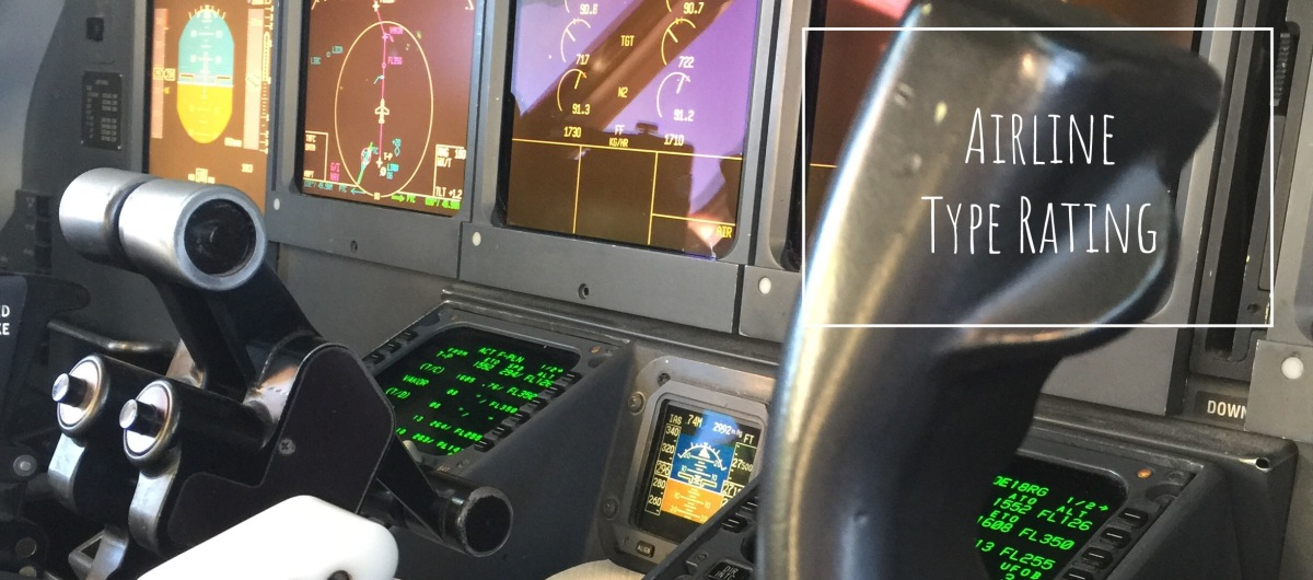 How to become a Pilot #10: Airline Type Rating